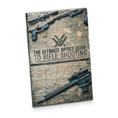 Vortex - The Ultimate Optics Guide to Rifle Shooting